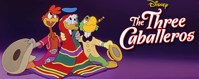 Review: The Three Caballeros-Dancing Into My Heart