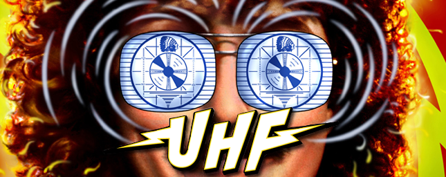 Review: UHF-Undiscovered Treasure